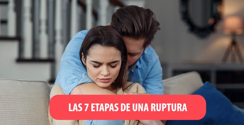 LAS 7 ETAPAS DE UNA RUPTURA